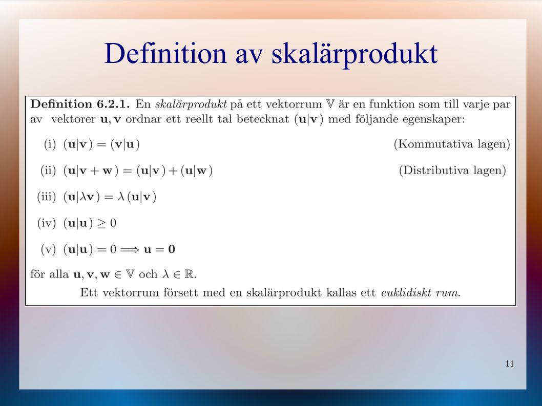 Definition av skalärprodukt
