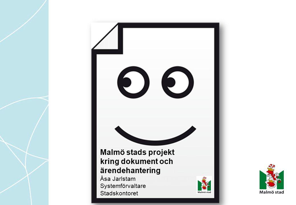 Malmö stads projekt kring dokument och ärendehantering