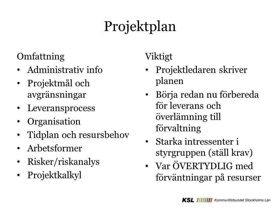 Projektplan Omfattning Administrativ info Projektmål och avgränsningar