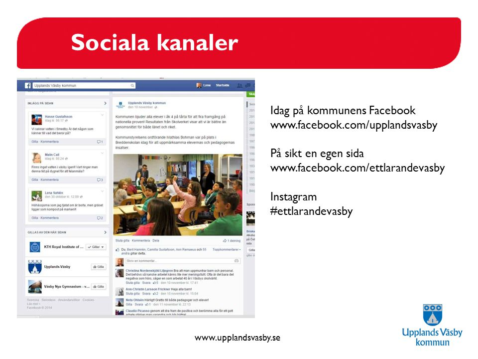 Sociala kanaler Idag på kommunens Facebook