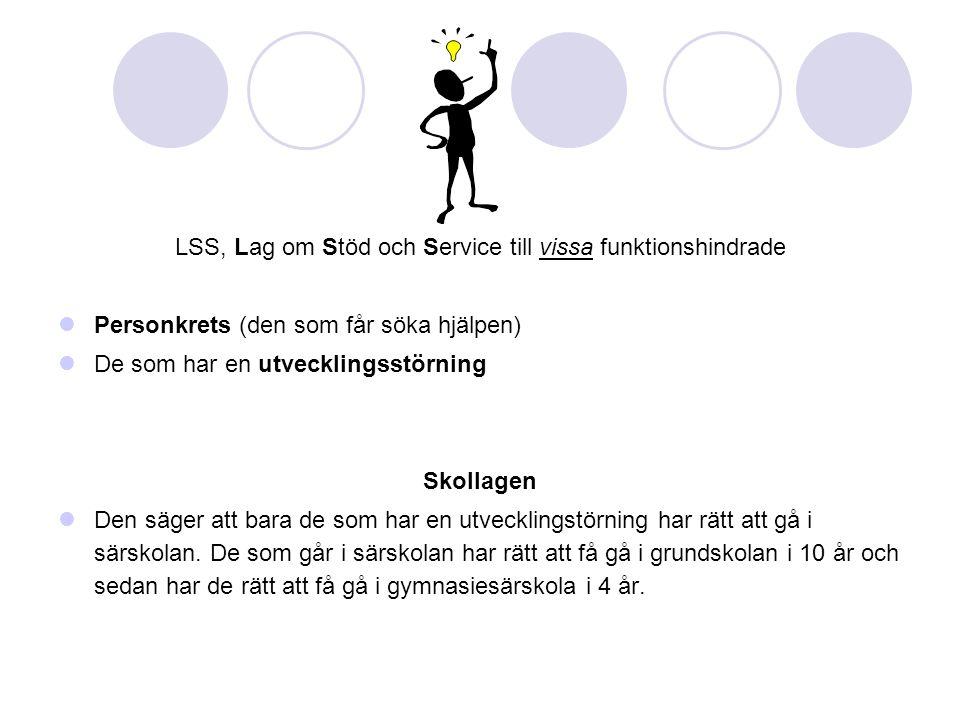LSS, Lag om Stöd och Service till vissa funktionshindrade