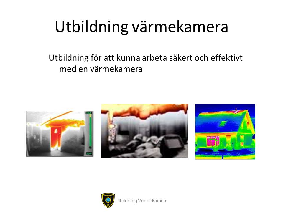 Utbildning värmekamera