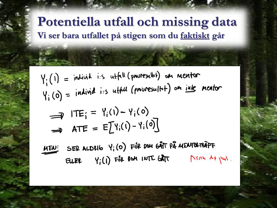 Potentiella utfall och missing data