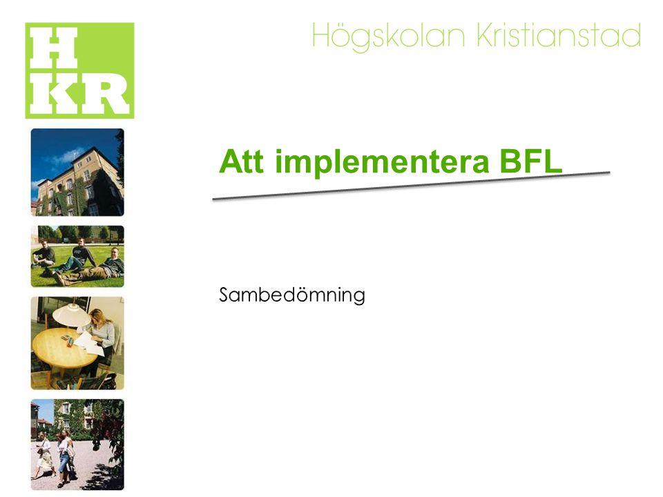 Att implementera BFL Sambedömning