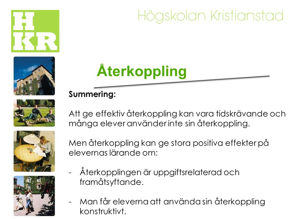 Återkoppling Summering: