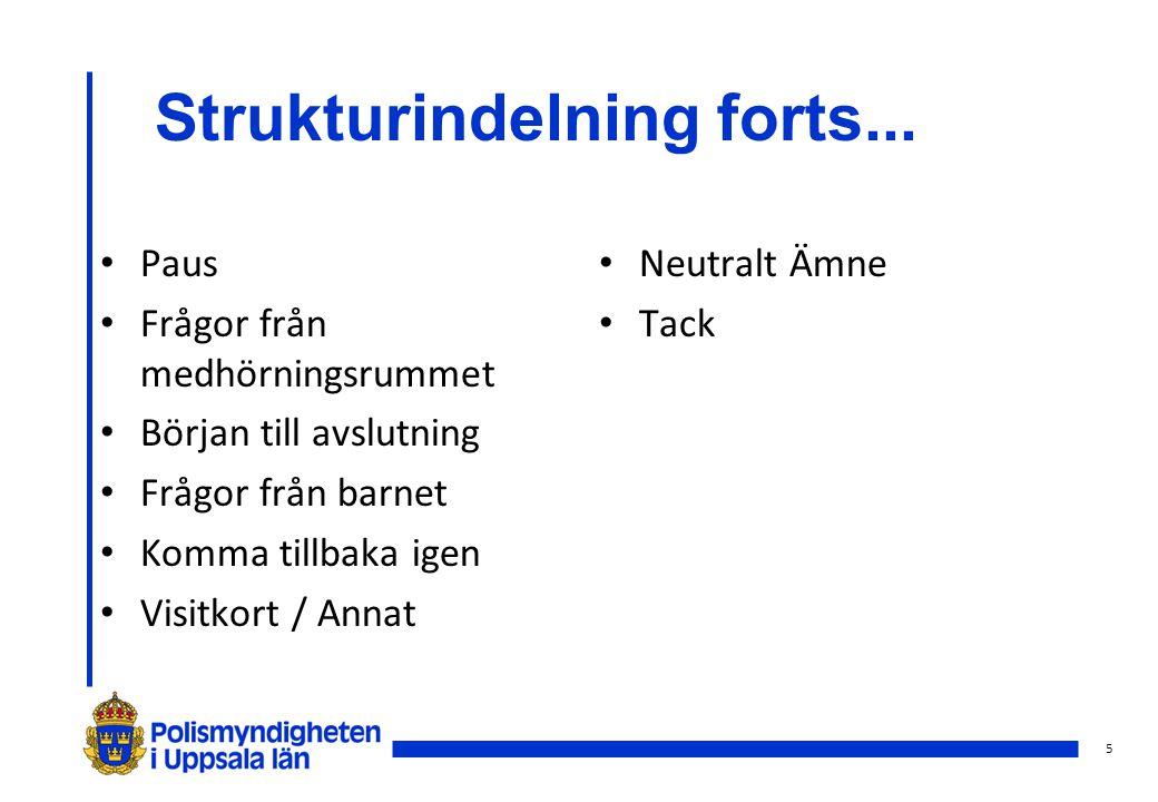Strukturindelning forts...