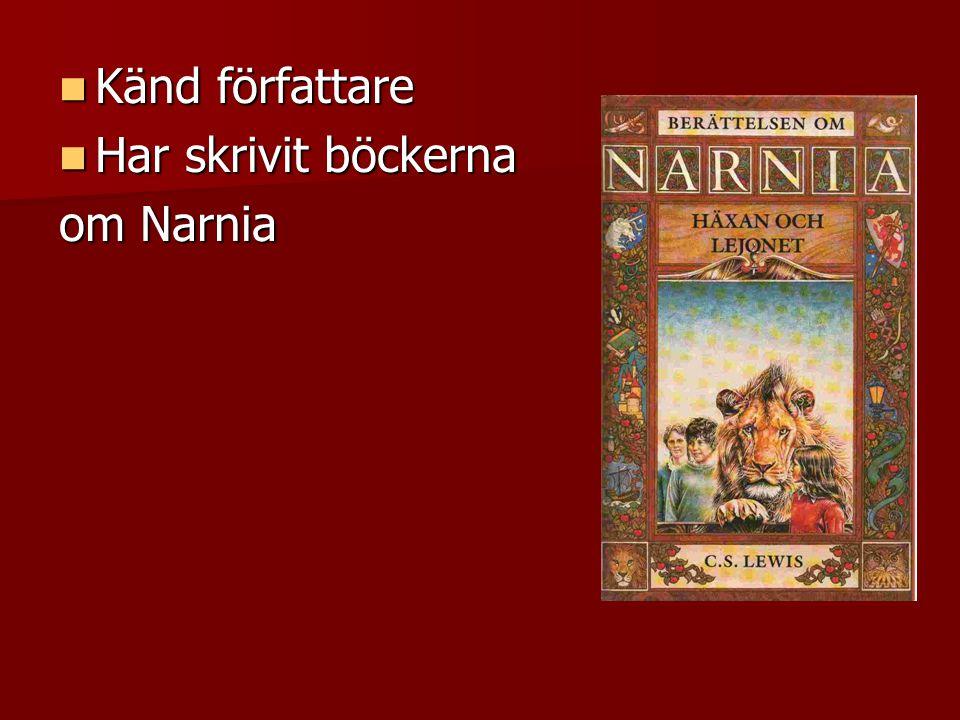 Känd författare Har skrivit böckerna om Narnia