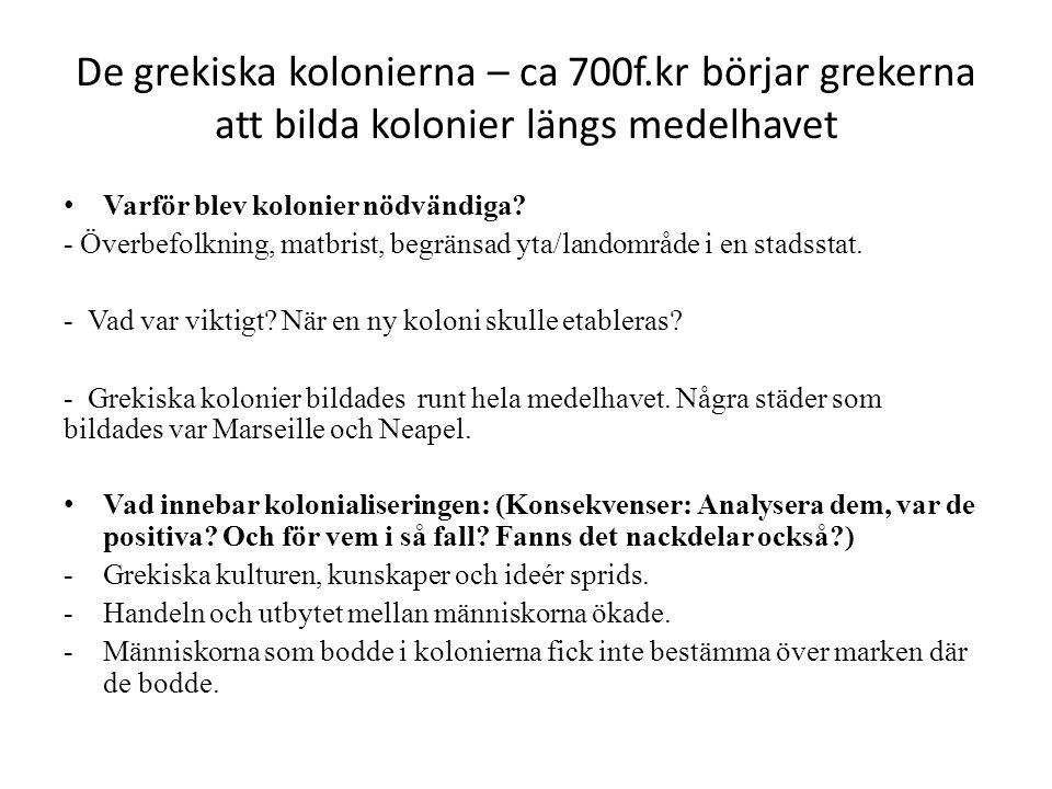 De grekiska kolonierna – ca 700f