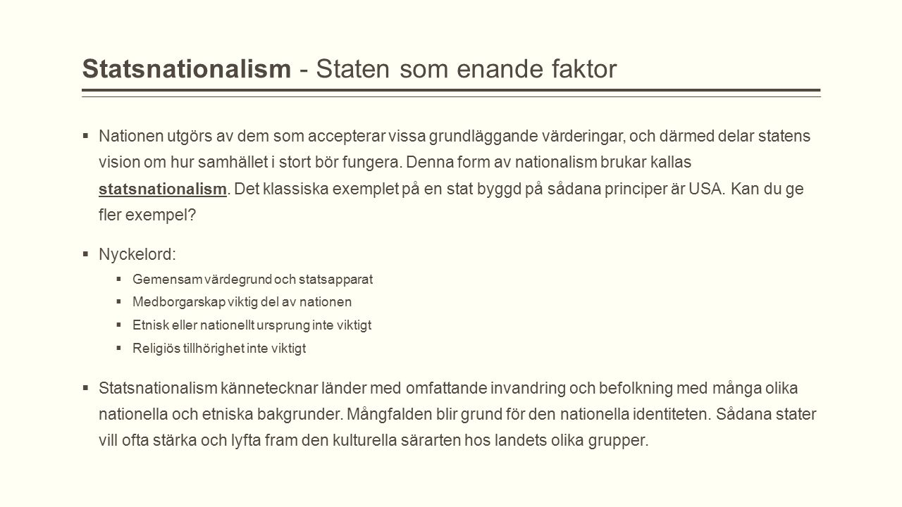 Statsnationalism - Staten som enande faktor