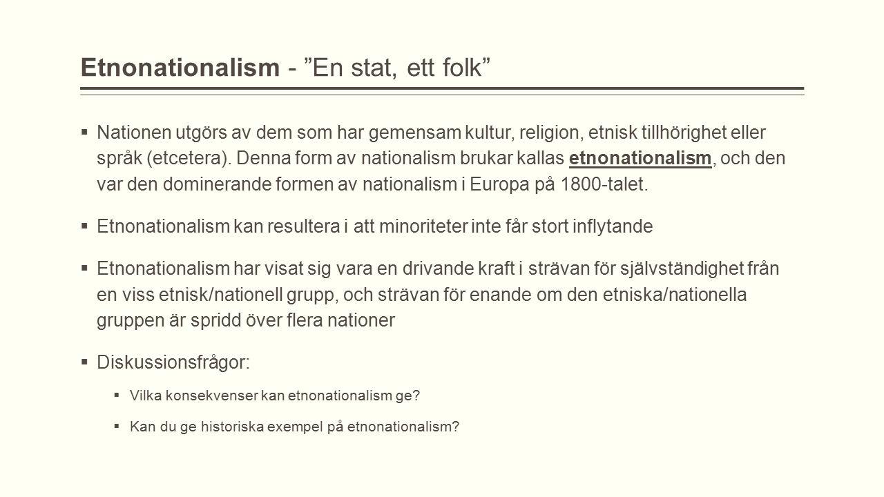 Etnonationalism - En stat, ett folk