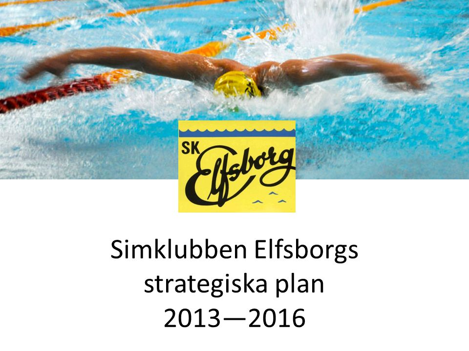 Simklubben Elfsborgs strategiska plan 2013—2016