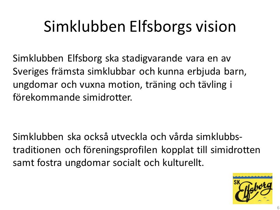 Simklubben Elfsborgs vision