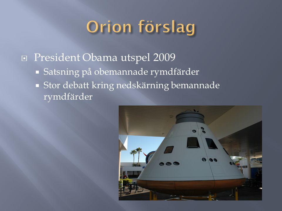 Orion förslag President Obama utspel 2009