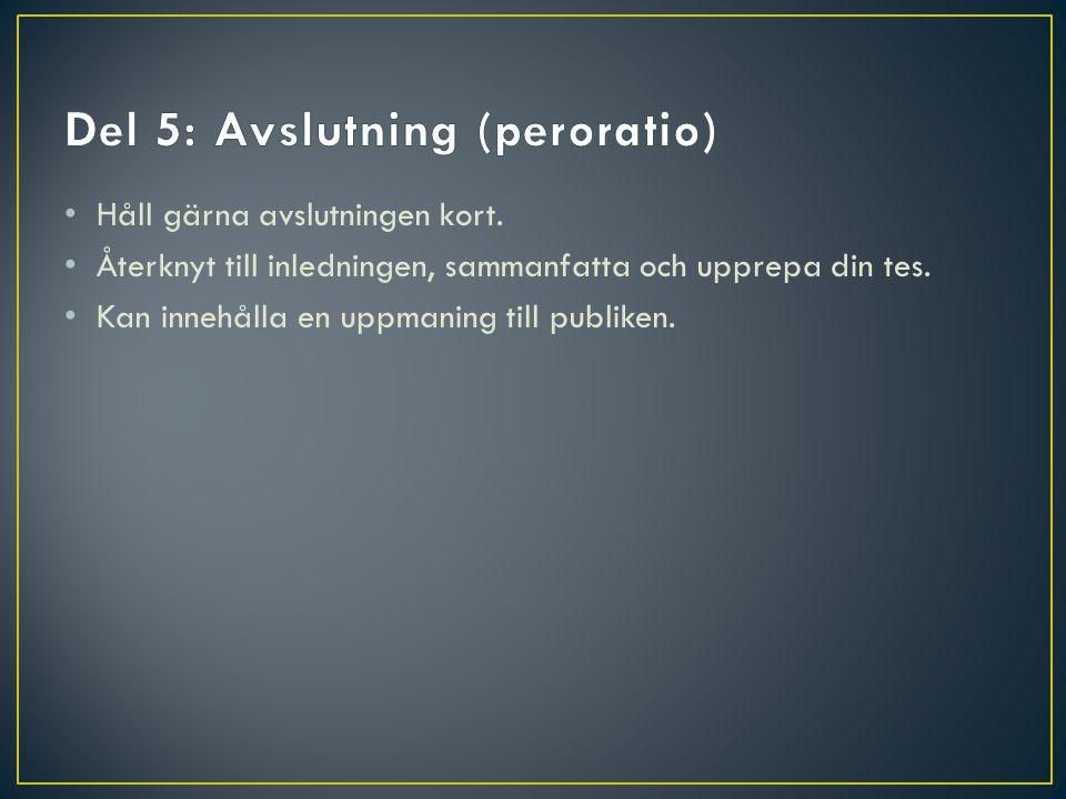 Del 5: Avslutning (peroratio)