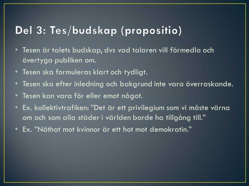Del 3: Tes/budskap (propositio)