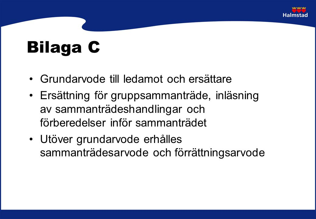 Bilaga C Grundarvode till ledamot och ersättare