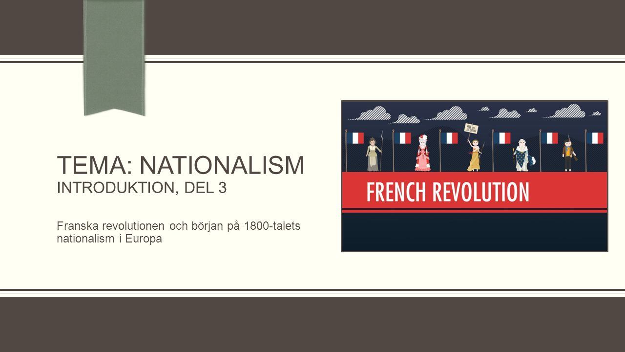 TEMA: Nationalism Introduktion, Del 3