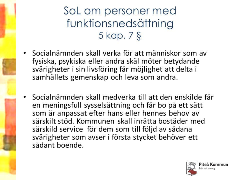 SoL om personer med funktionsnedsättning 5 kap. 7 §