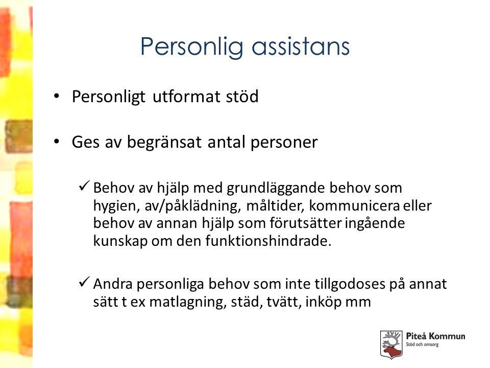 Personlig assistans Personligt utformat stöd