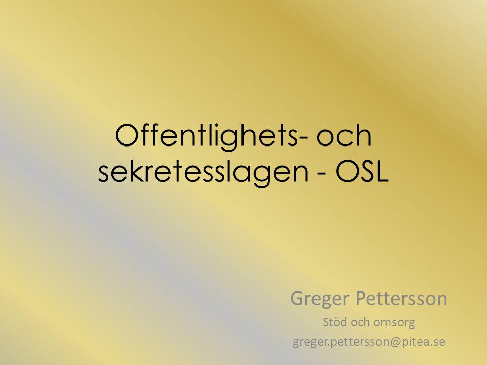 Offentlighets- och sekretesslagen - OSL