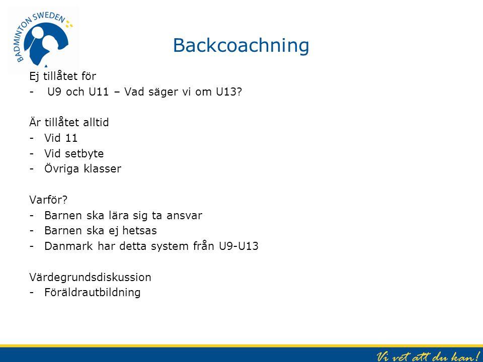 Backcoachning Ej tillåtet för U9 och U11 – Vad säger vi om U13