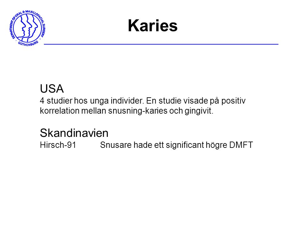 Karies USA Skandinavien