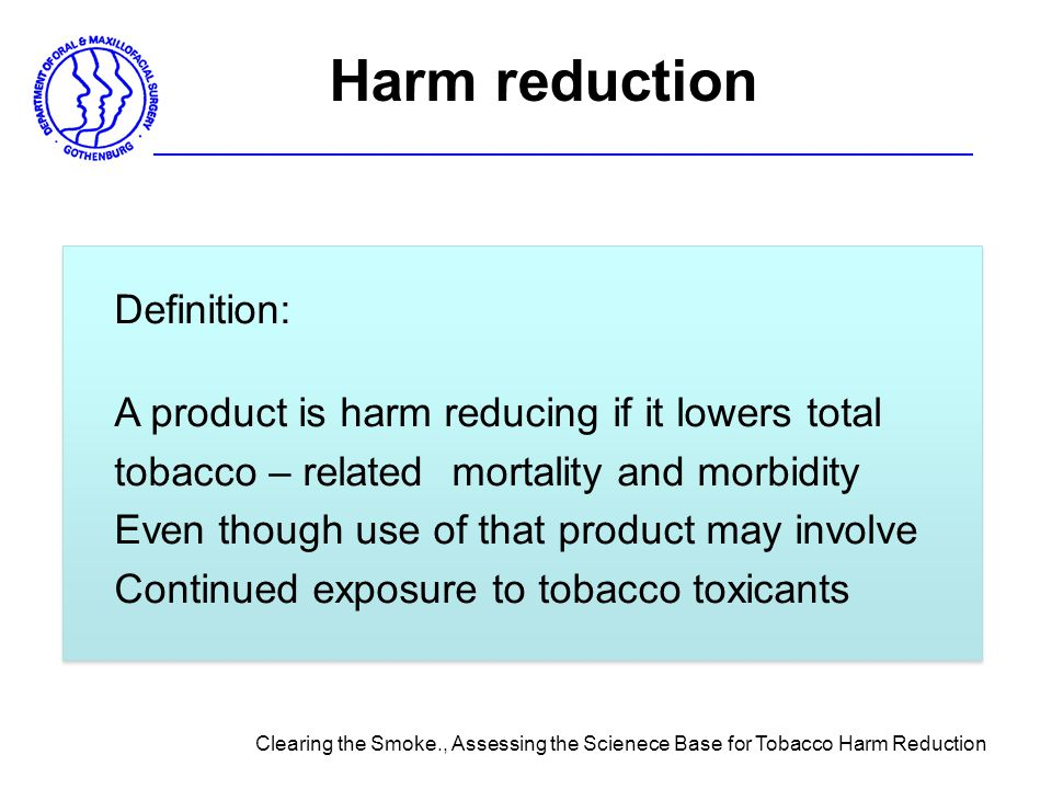 Harm reduction Definition:
