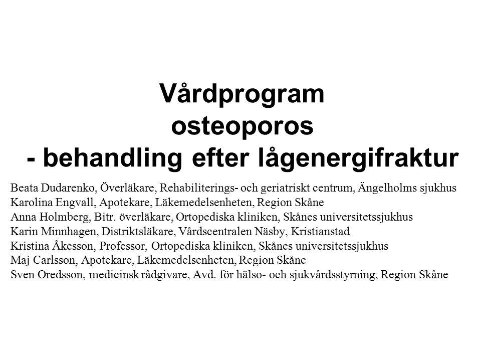 Vårdprogram osteoporos - behandling efter lågenergifraktur