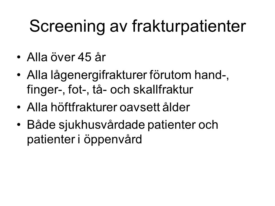 Screening av frakturpatienter