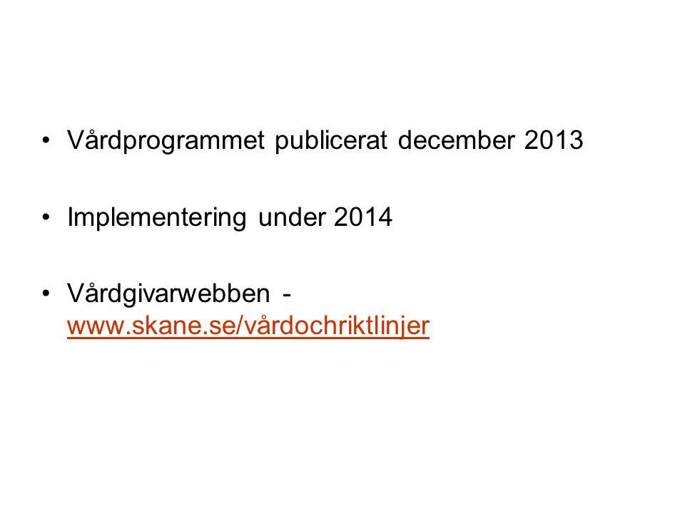Vårdprogrammet publicerat december 2013