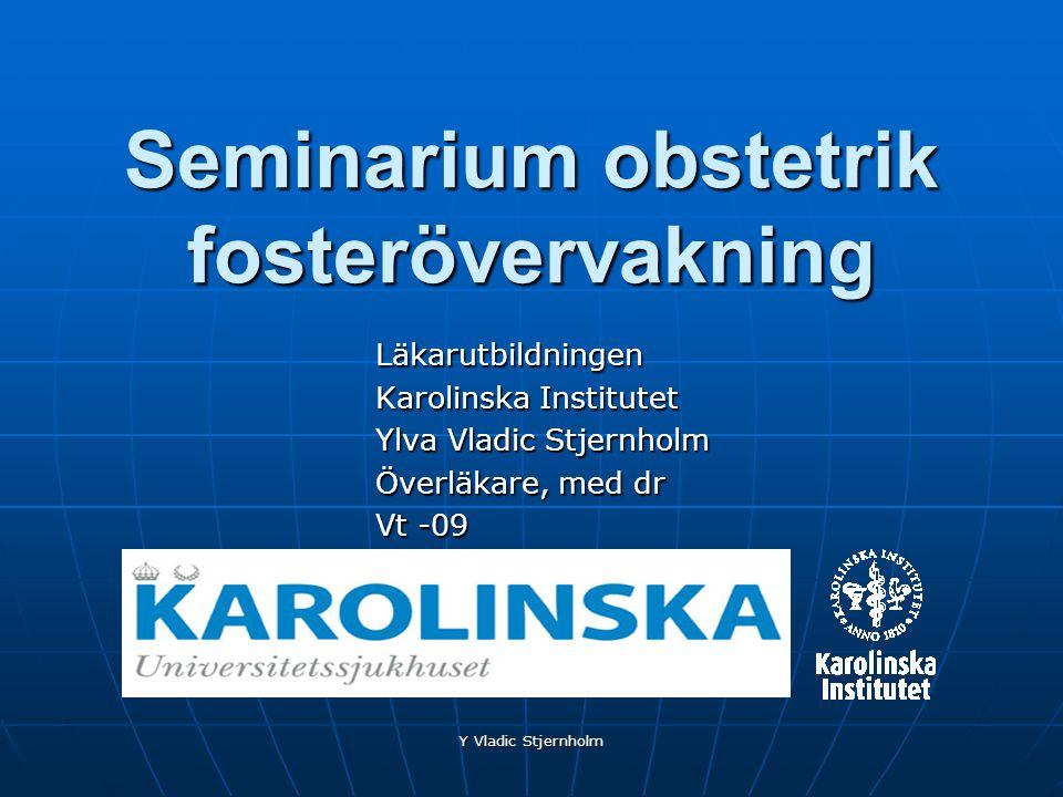 Seminarium obstetrik fosterövervakning