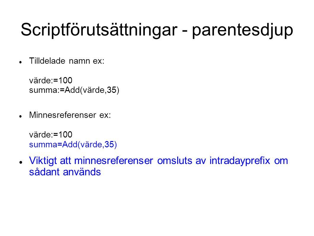 Scriptförutsättningar - parentesdjup
