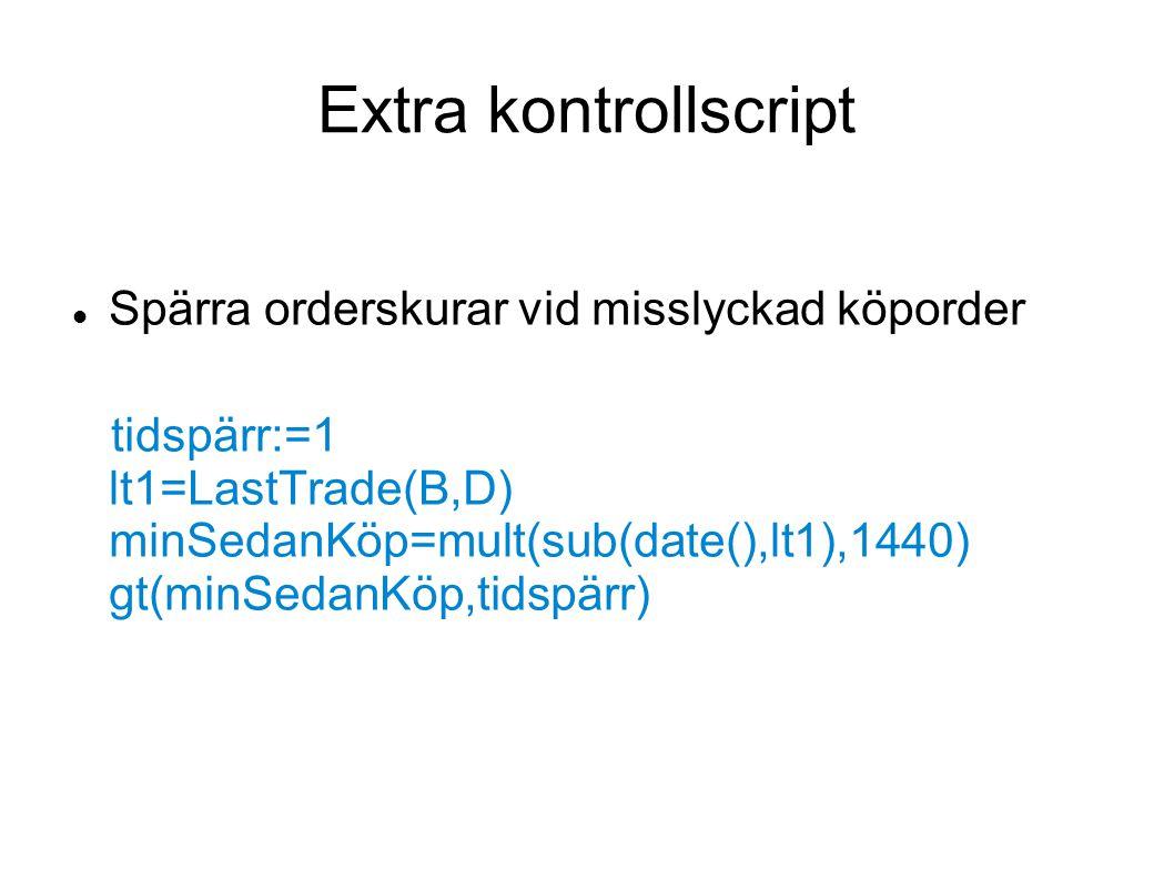 Extra kontrollscript Spärra orderskurar vid misslyckad köporder