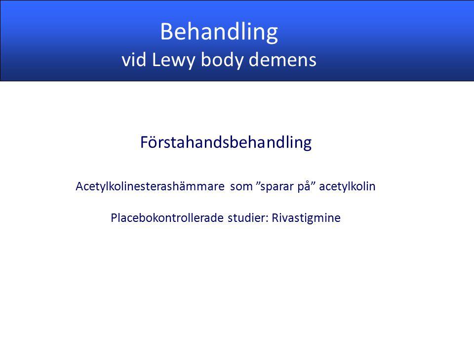 Behandling vid Lewy body demens Förstahandsbehandling