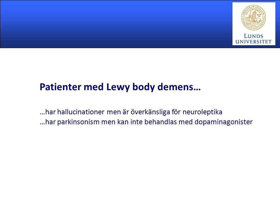 Patienter med Lewy body demens…