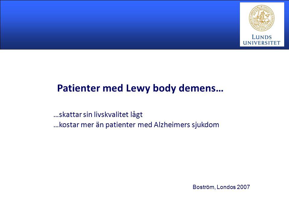 Patienter med Lewy body demens… …skattar sin livskvalitet lågt