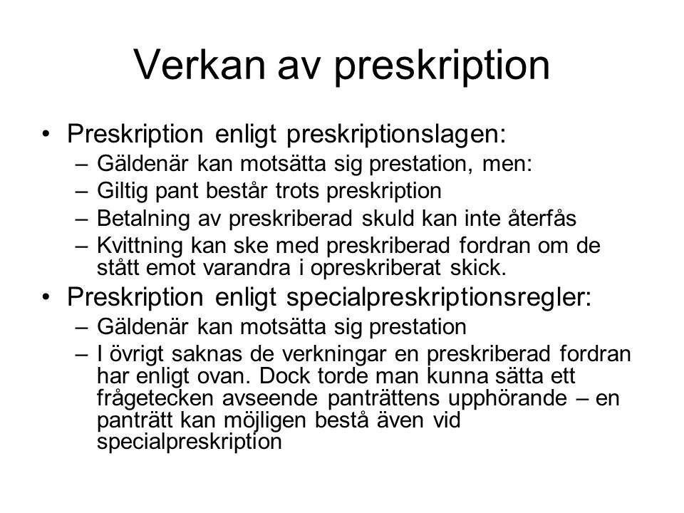 Verkan av preskription