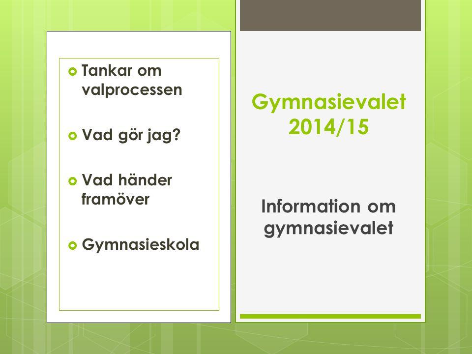 Information om gymnasievalet
