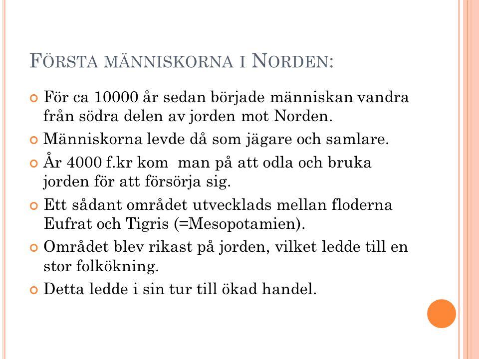 Första människorna i Norden: