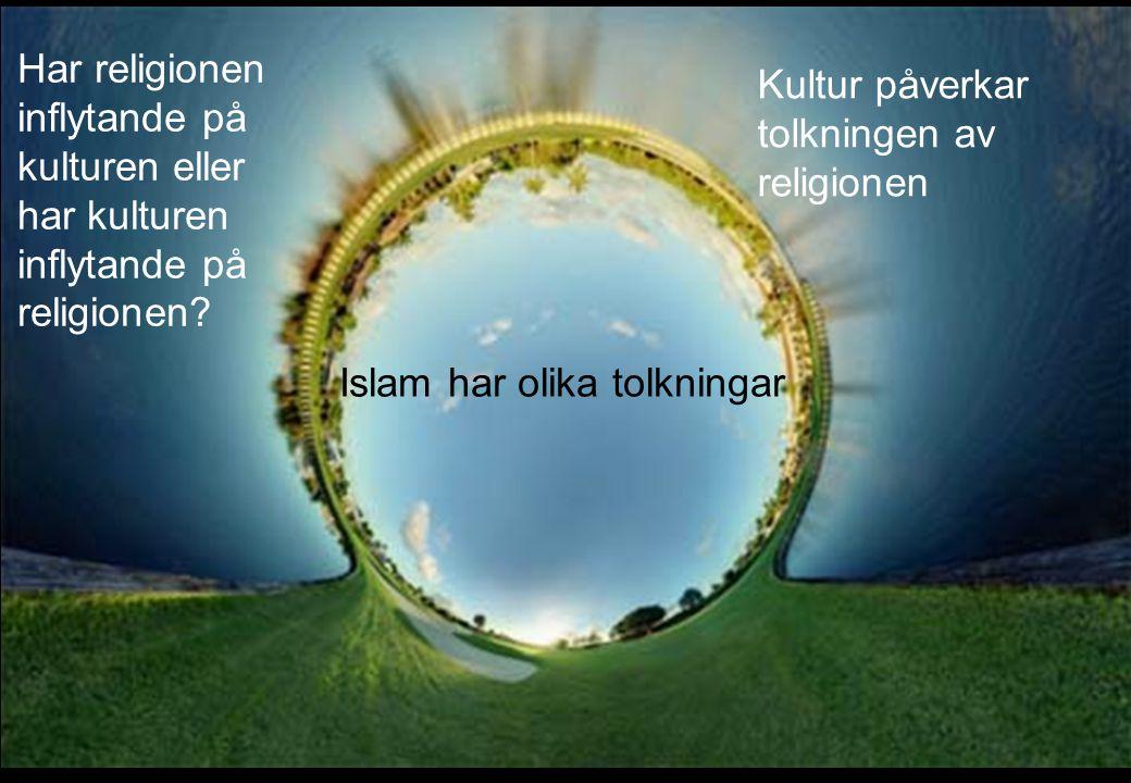 Kultur påverkar tolkningen av religionen