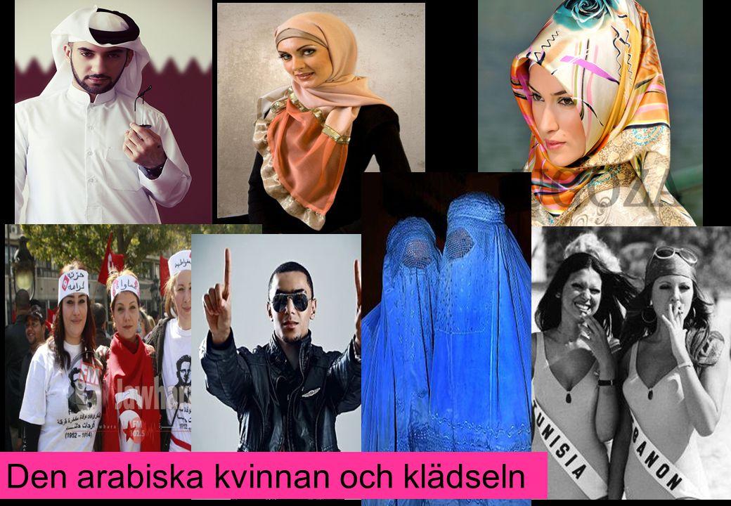 Den arabiska kvinnan och klädseln