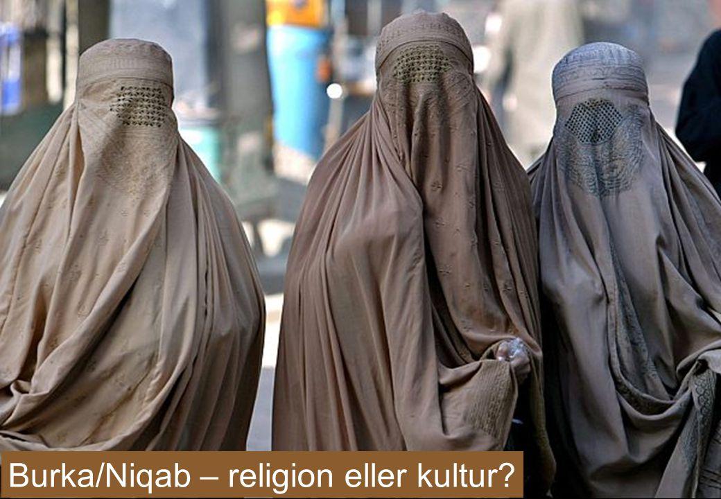 Burka/Niqab – religion eller kultur