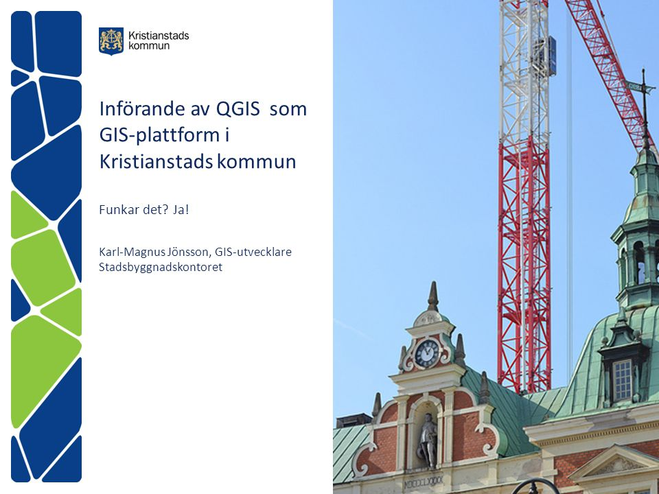 Införande av QGIS som GIS-plattform i Kristianstads kommun