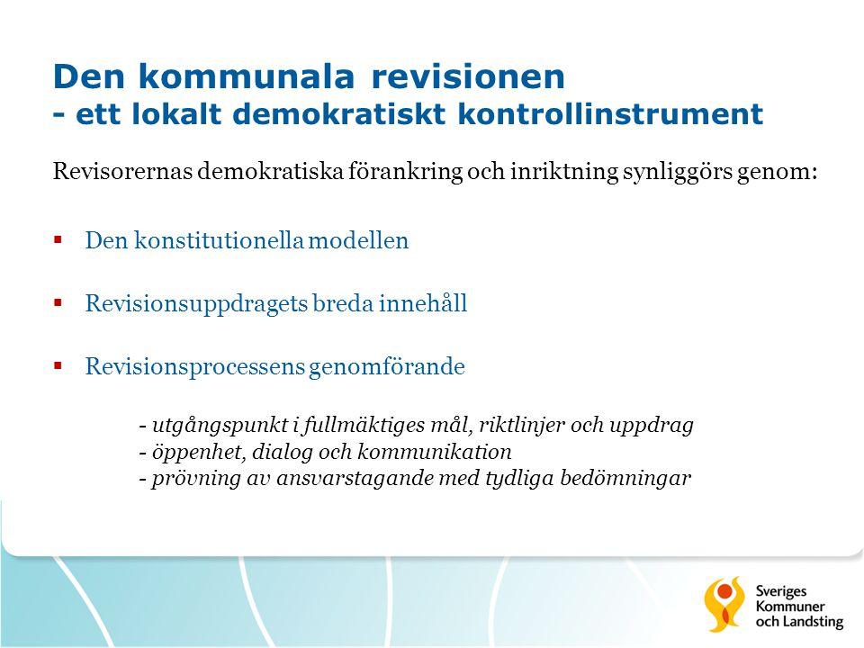Den kommunala revisionen - ett lokalt demokratiskt kontrollinstrument