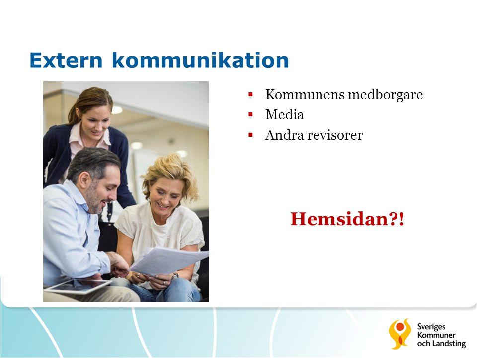Extern kommunikation Kommunens medborgare Media Andra revisorer