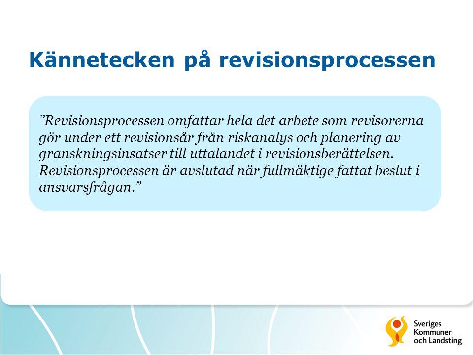 Kännetecken på revisionsprocessen