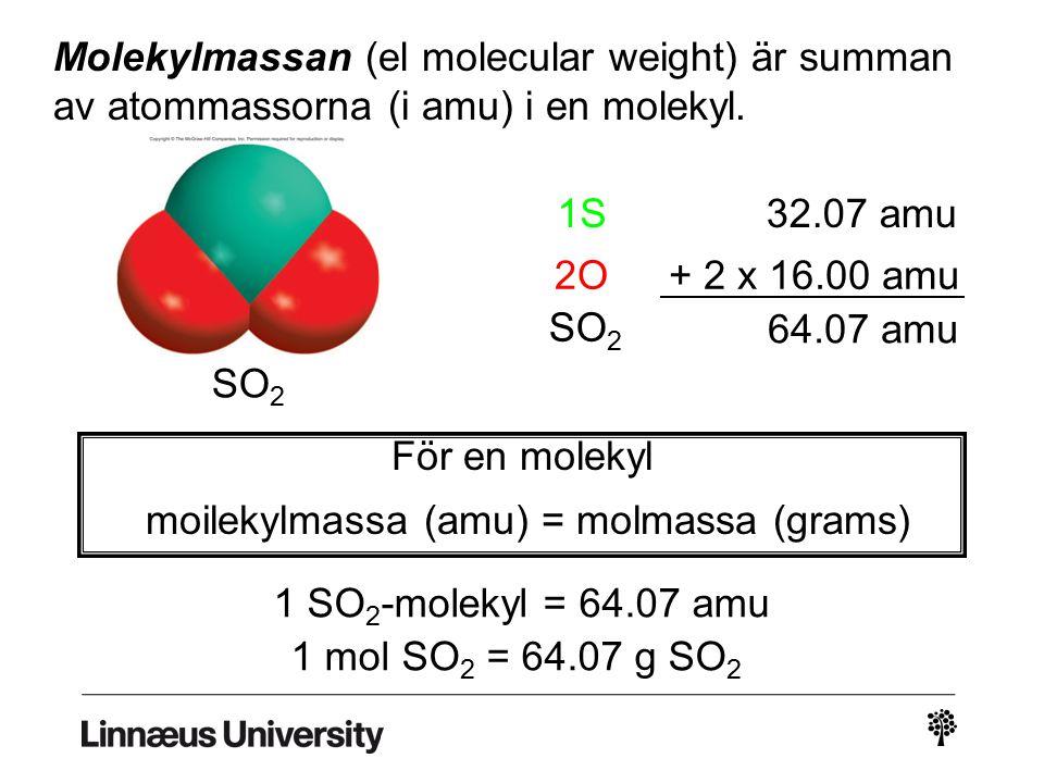 moilekylmassa (amu) = molmassa (grams)