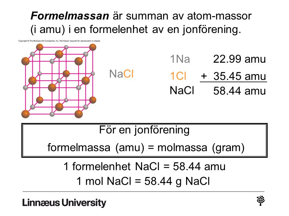 formelmassa (amu) = molmassa (gram)