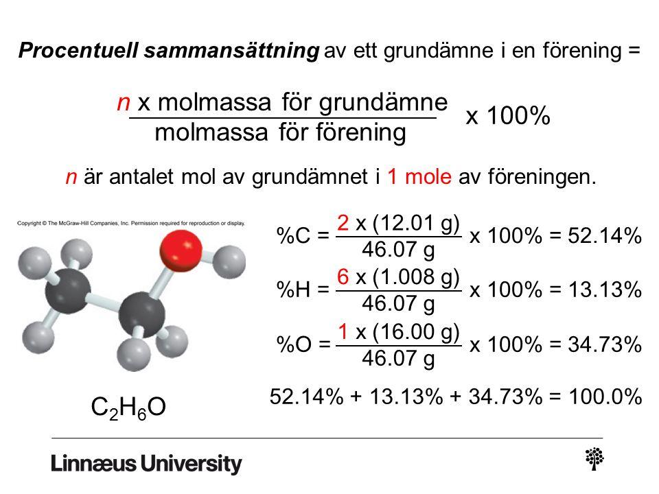 n x molmassa för grundämne molmassa för förening x 100%