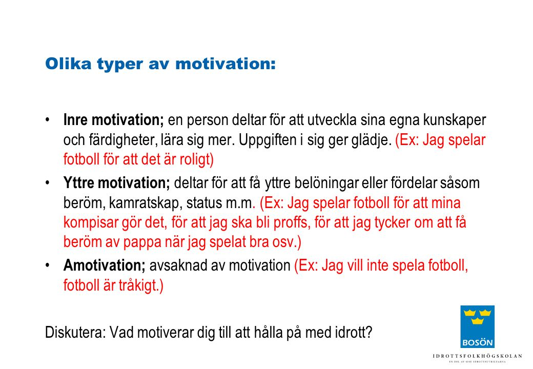 Olika typer av motivation:
